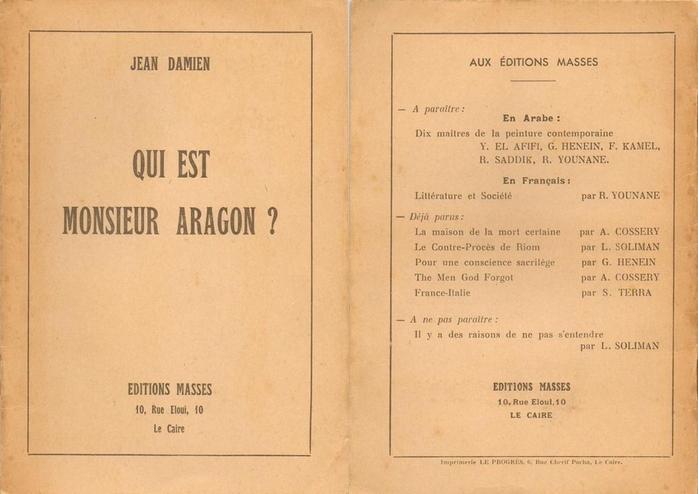Jean Damien (pseudonyme utilisé par Georges Henein), Qui est Monsieur Arago ?, Le Caire, Éditions Masses, 1944 (recto/verso)