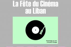 La Fête du Cinéma au Liban: un hommage au son et à l'image