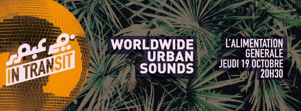 In Transit#5 : un petit tour du monde en vibrations sonores et urbaines !