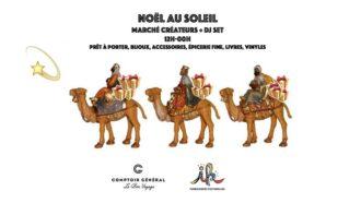 Marché Noël - Comptoir Général
